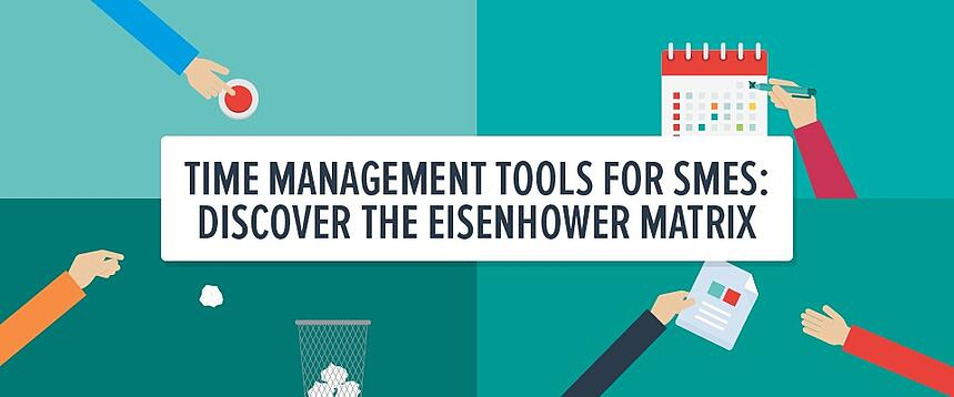Time management tools for SMEs: discover the Eisenhower matrix