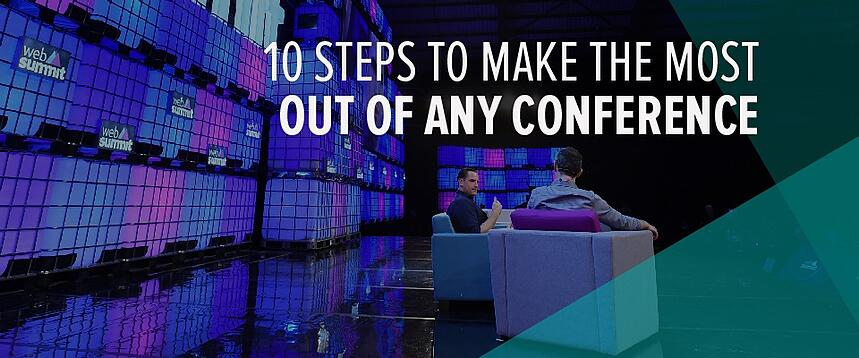 10 steps to make the most out of any conference