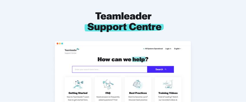 Meet our redesigned support centre