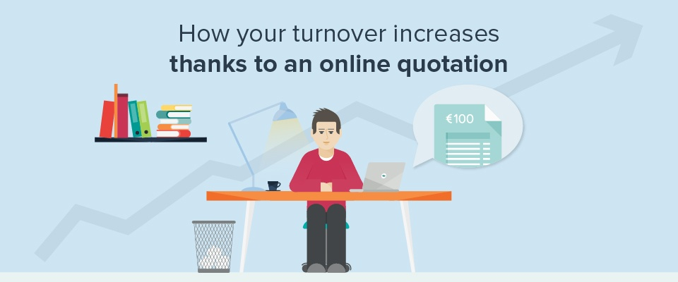 How your turnover increases thanks to an online quotation