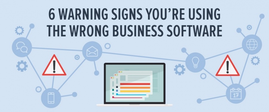 6 Warning signs you're using the wrong business software