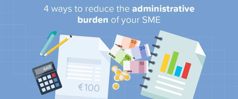 4 ways to reduce the administrative burden of your SME
